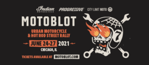 Motoblot 2021 @ Motoblot | Chicago | Illinois | United States