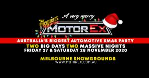 A Very Merry Meguiar's MotorEx 2020 @ Melbourne Showgrounds | Ascot Vale | Victoria | Australia