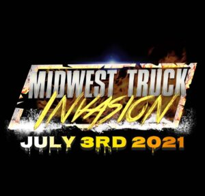 Midwest Truck Invasion 2021 @ Great Lakes Dragway | Union Grove | Wisconsin | United States